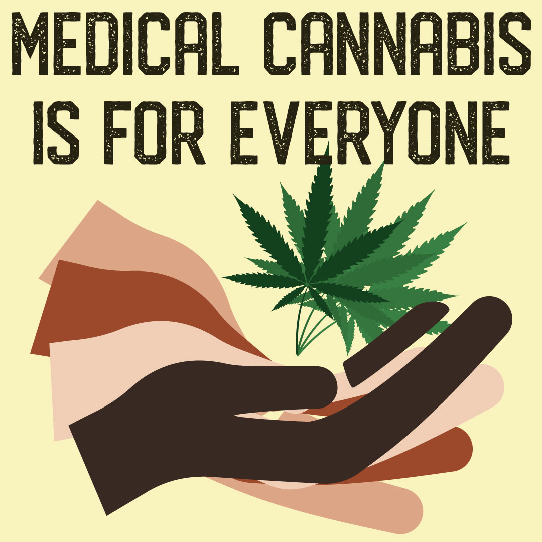 medical cannabis is for everyone
